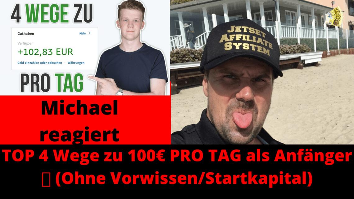 TOP 4 Wege zu 100€ PRO TAG als Anfänger Ohne Vorwissen Startkapital