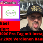 Wie Du 100€ Pro Tag mit Instagram im Jahr 2020 Verdienen Kannst