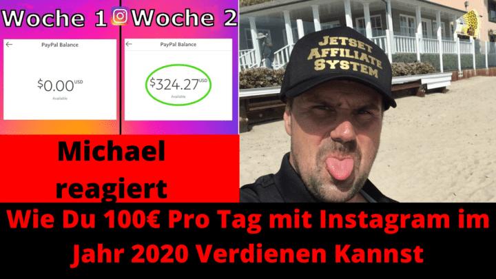 Wie Du 100 Pro Tag mit Instagram im Jahr 2020 Verdienen Kannst