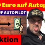 1000 Euro im Monat auf Autopilot verdienen