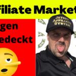 Affiliate Marketing Lügen aufgedeckt