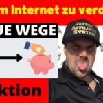 8 NEUE Wege Geld im Internet zu verdienen