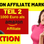 AMAZON AFFILIATE MARKETING für Anfänger in 2020 - Teil 2