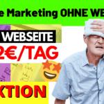 Affiliate Marketing für Anfänger OHNE WEBSEITE