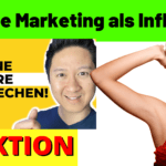 Wie starte ich mit Affiliate Marketing als Influencer?