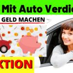 6 Wege um NEBENBEI Geld mit dem Auto zu verdienen z.b. Autowerbung