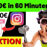 Wie Du 100€ in 60 Min mit Instagram Verdienen Kannst!