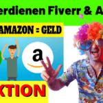 Geld verdienen mit Fiverr & Amazon