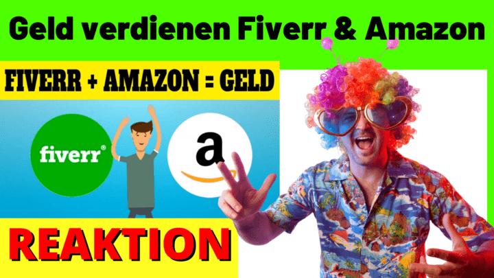 Geld verdienen mit Fiverr und Amazon