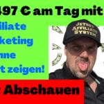 497 € am Tag mit Affiliate Marketing ohne sein Gesicht zu zeigen