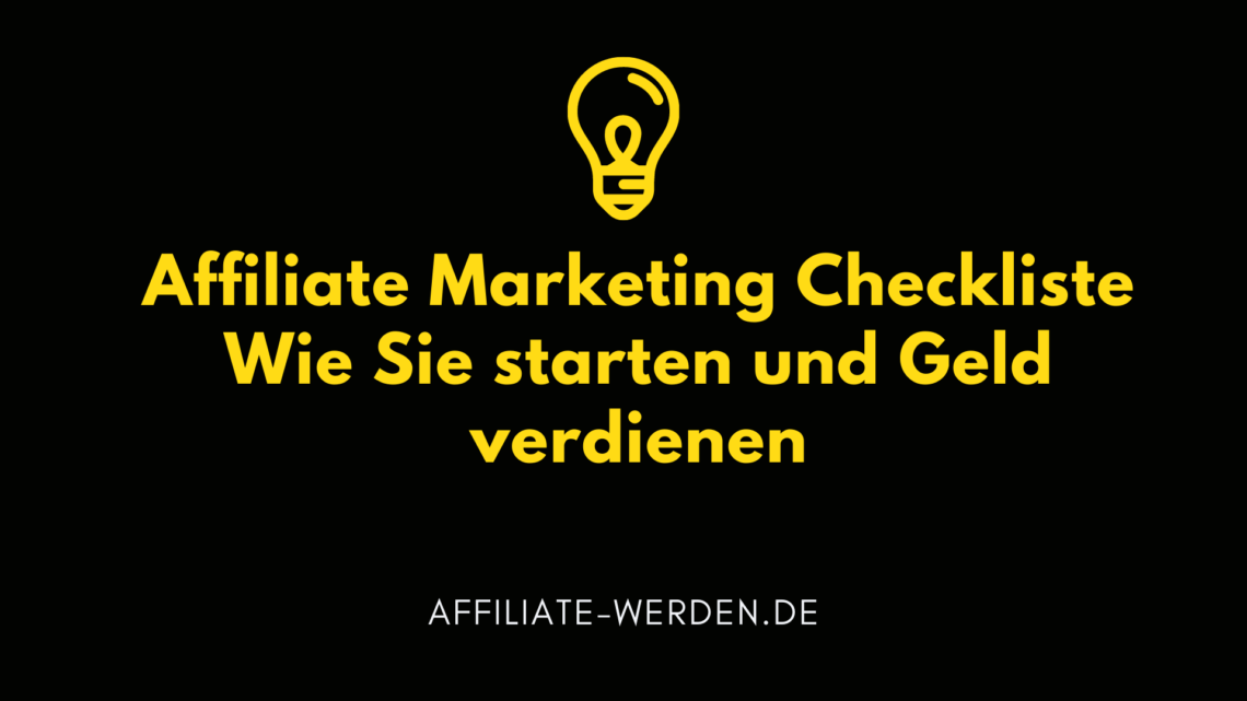 Affiliate Marketing Checkliste