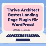Thrive Architect Review 2021 - Bestes Landing Page Plugin für WordPress!